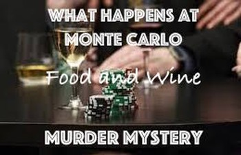 SOLD OUT! What Happens at Monte Carlo Murder Mystery Dinner